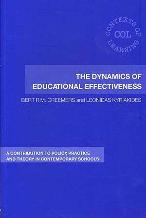 The Dynamics of Educational Effectiveness