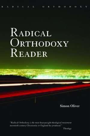 The Radical Orthodoxy Reader imagine
