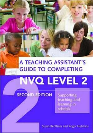 A Teaching Assistant's Guide to Completing NVQ Level 2 imagine