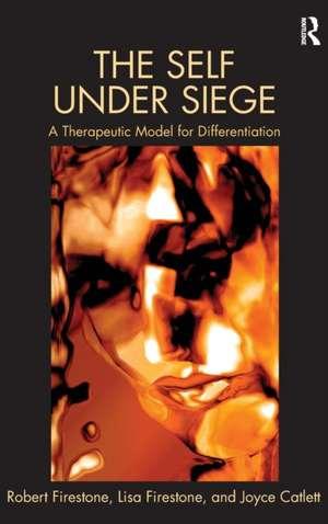 The Self Under Siege de Robert W. Firestone