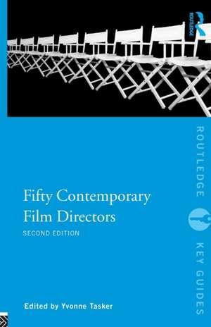 Fifty Contemporary Film Directors imagine