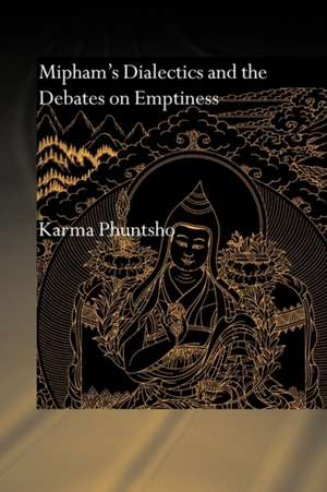 Mipham's Dialectics and the Debates on Emptiness