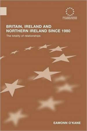 Britain, Ireland and Northern Ireland Since 1980