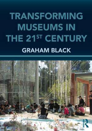 Transforming Museums in the Twenty-First Century imagine