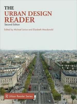 The Urban Design Reader de Michael Larice