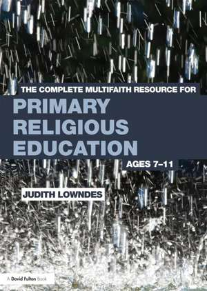 The Complete Multifaith Resource for Primary Religious Education imagine