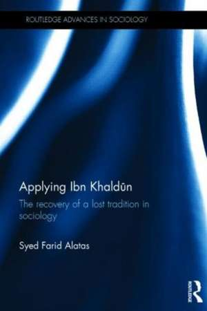 Applying Ibn Khald N