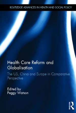 Health Care Reform and Globalisation