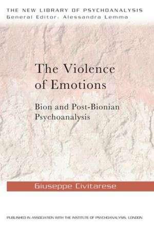 The Violence of Emotions de Giuseppe Civitarese