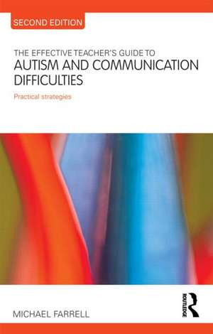 The Effective Teacher's Guide to Autism and Communication Difficulties imagine