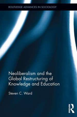 Neoliberalism And The Global Restructuring Of Know