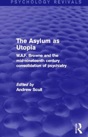 The Asylum as Utopia
