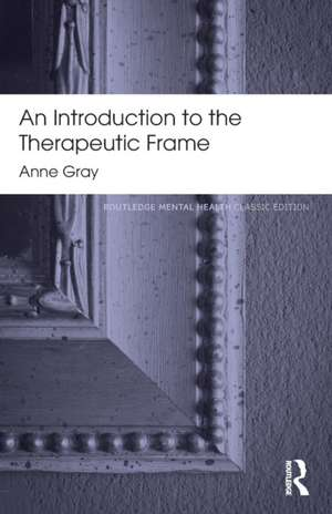 An Introduction to the Therapeutic Frame