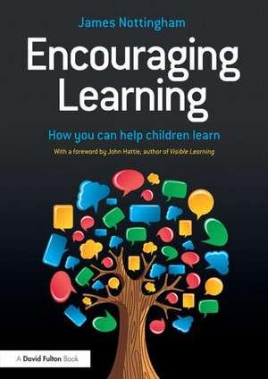 Encouraging Learning de James (JN Partnership Ltd) Nottingham