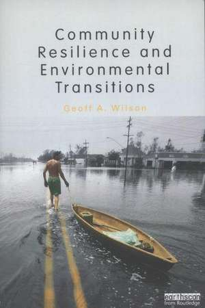 Community Resilience and Environmental Transitions imagine