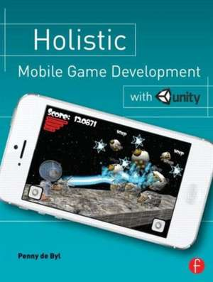 Holistic Mobile Game Development with Unity imagine