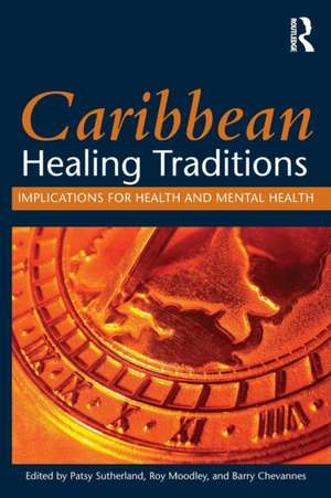 Caribbean Healing Traditions