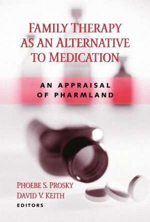 Family Therapy as an Alternative to Medication