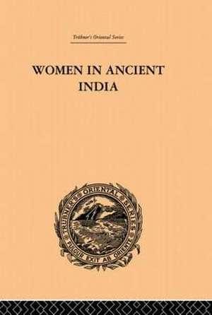 Women in Ancient India de Clarisse Bader
