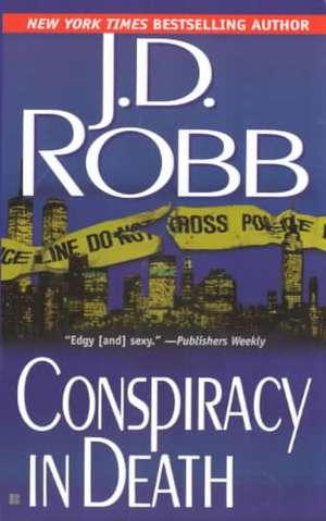 Conspiracy in Death de J. D. Robb