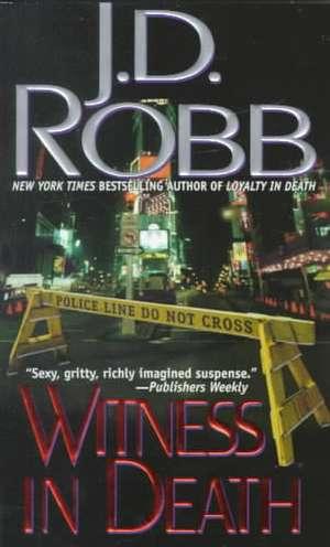 Witness in Death de J. D. Robb