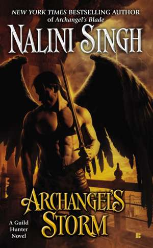 Archangel's Storm de Nalini Singh