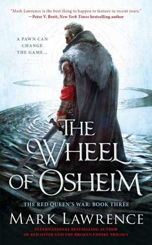 The Wheel of Osheim de Mark Lawrence