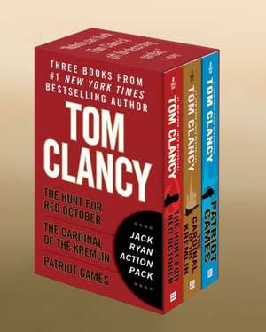 Tom Clancy's Jack Ryan Action Pack:  The Hunt for Red October/The Cardinal of the Kremlin/Patriot Games de Tom Clancy