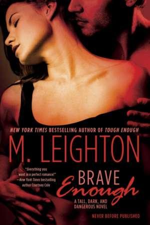 Brave Enough de M. Leighton