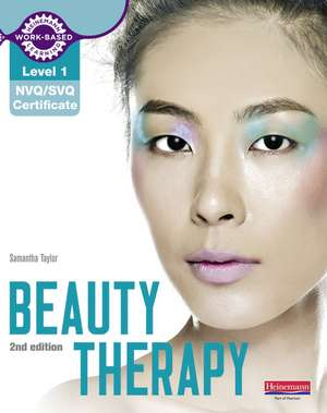 Level 1 NVQ/SVQ Certificate Beauty Therapy Candidate Handbook 2nd edition