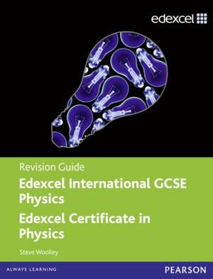 Edexcel International GCSE Physics Revision Guide with Student CD de Steve Woolley