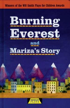 Burning Everest and Mariza's Story