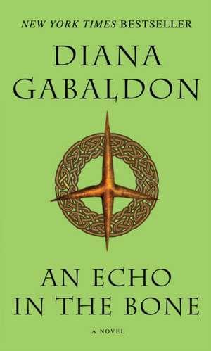 An Echo in the Bone de Diana Gabaldon