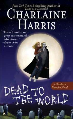 Dead to the World de Charlaine Harris
