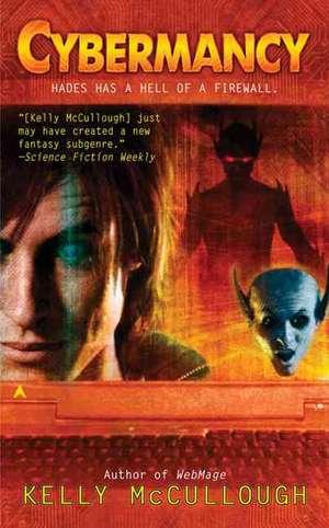 Cybermancy de Kelly McCullough