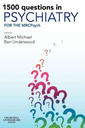 1500 Questions in Psychiatry