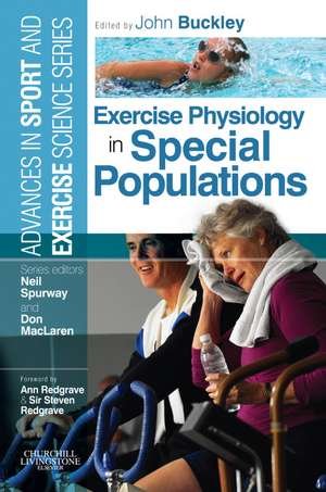 Exercise Physiology in Special Populations: Advances in Sport and Exercise Science de John P. Buckley