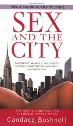 Sex and the City de Candace Bushnell