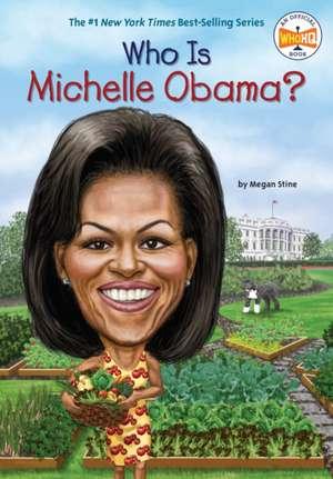 Who Is Michelle Obama? de Megan Stine