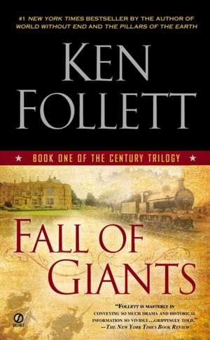 Follett, K: Century 1. Fall of Giants de KEN FOLLETT