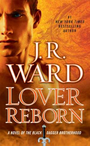 Lover Reborn:  Once Upon a Time in the West de J. R. Ward