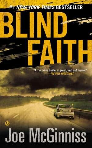 Blind Faith de Joe McGinniss
