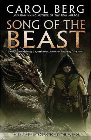 Song of the Beast de Carol Berg