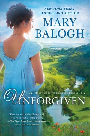 Unforgiven de Mary Balogh