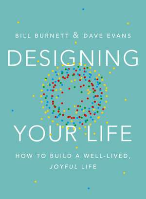 Designing Your Life de William Burnett