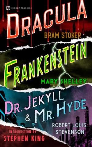 Frankenstein, Dracula, Dr. Jekyll And Mr. Hyde de Bram Stoker
