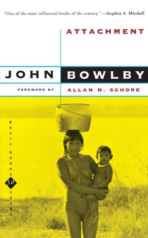 Attachment: Second Edition de John Bowlby