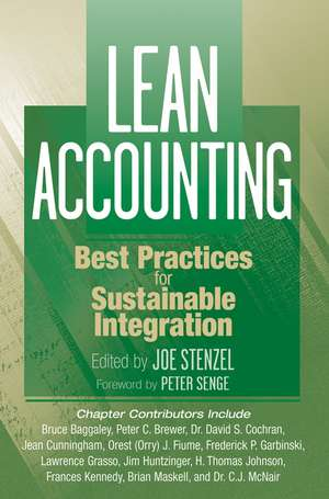 Lean Accounting: Best Practices for Sustainable Integration de Joe Stenzel