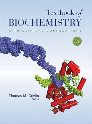 Textbook of Biochemistry with Clinical Correlations imagine
