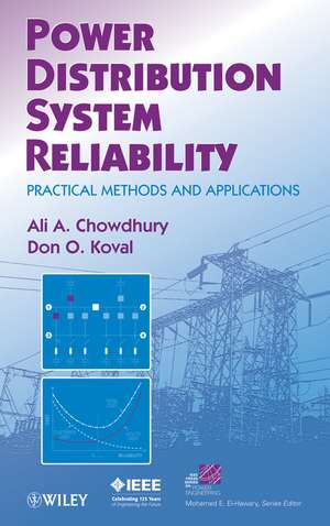 Power Distribution System Reliability: Practical Methods and Applications de Ali Chowdhury
